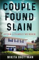 Couple found slain : after a family murder Book cover