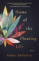 Home of the floating lily Book cover