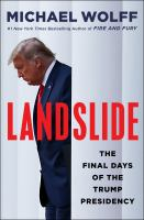 Landslide : the final days of the Trump White House Book cover