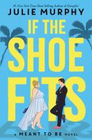 If the shoe fits : a meant to be novel Book cover