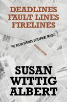 The Pecan Springs Enterprise trilogy : Deadlines, Faultlines, Firelines Book cover