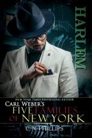Carl Weber's: Five Families of New York. Part 2, Harlem  Cover Image