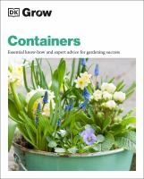 Containers : essential know-how and expert advice for gardening success Book cover