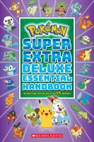 Pokémon super deluxe essential handbook : the need-to-know stats and facts on over 875 characters! Book cover