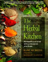 The herbal kitchen : bring lasting health to you and your family with 50 easy-to-find common herbs and over 250 recipes  Cover Image