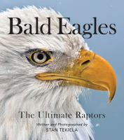 Bald eagles : the ultimate raptors Book cover
