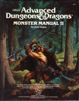 Official advanced dungeons & dragons, monster manual II : an alphabetical listing of monsters found in Advanced dungeons & dragons adventures, including attacks, damage, special abilities, descriptions, and random encounter tables Book cover