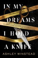 In my dreams I hold a knife : a novel Book cover