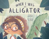 When I was an alligator Book cover