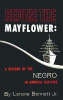 Before the Mayflower : a history of the Negro in America, 1619-1962 Book cover