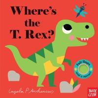 Where's the T. Rex? Book cover