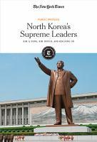 North Korea's supreme leaders : Kim Il-sung, Kim Jong-il and Kim Jong-un Book cover
