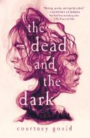 The dead and the dark Book cover