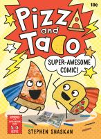 Pizza and Taco. 3 Super-awesome comic! Book cover