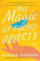The magic of found objects : a novel Book cover
