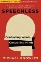 Speechless : controlling words, controlling minds Book cover