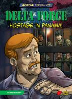 Delta Force : hostage in Panama! Book cover