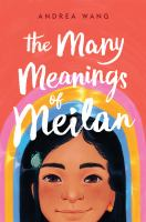 The many meanings of Meilan Book cover