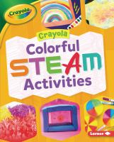 Crayola colorful STEAM activities Book cover