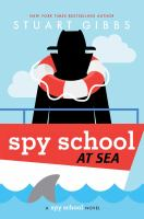 Spy school at sea : a spy school novel Book cover