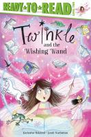 Twinkle and the wishing wand Book cover