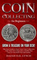 Coin collecting for beginners : Grow a treasure on your desk! Book cover