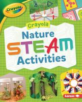 Crayola ℗ nature STEAM activities Book cover