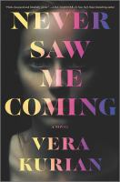 Never saw me coming  Cover Image