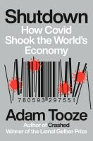 Shutdown : how COVID shook the world's economy Book cover
