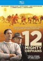 12 Mighty orphans Book cover