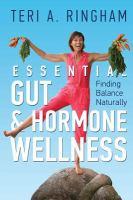 Essential gut & hormone wellness : finding balance naturally Book cover
