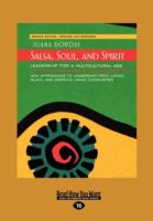 Salsa, soul, and spirit : leadership for a multicultural age : [new approaches to leadership from Latino, Black, and American Indian Communities] Book cover