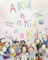 A kid is a kid is a kid Book cover
