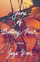 Jane of Battery Park : a novel  Cover Image