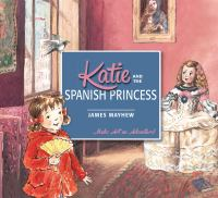 Katie and the Spanish princess Book cover