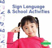 Sign language & school activities Book cover