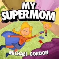 My supermom Book cover