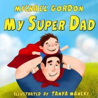 My super dad Book cover
