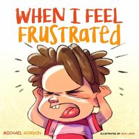 When I feel frustrated Book cover