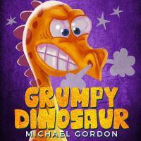 Grumpy dinosaur Book cover