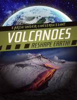Volcanoes reshape earth! Book cover