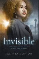 Invisible by Santita D'Anjou.