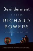 Bewilderment : a novel Book cover