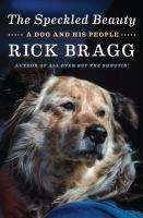 The Speckled Beauty : a dog and his people Book cover