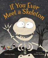 If you ever meet a skeleton Book cover
