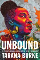 Unbound : my story of liberation and the birth of the Me Too movement Book cover