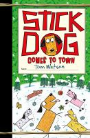 Stick Dog comes to town Book cover