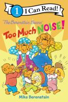 The Berenstain Bears too much noise! Book cover