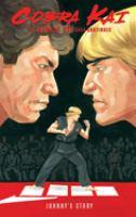 Cobra Kai : The Karate Kid saga continues : Johnny's story Book cover