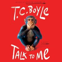 Talk to me : a novel  Cover Image